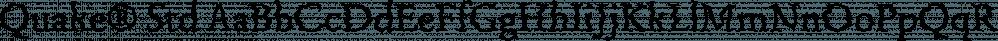 Quake® Std font family by Adobe