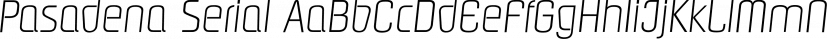 Pasadena Serial font family by SoftMaker