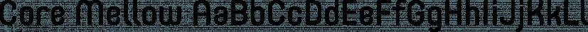Core Mellow font family by S-Core