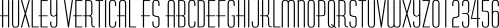 Huxley Vertical FS font family by FontSite Inc.