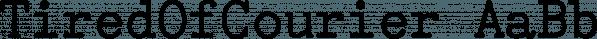 TiredOfCourier font family by Ingrimayne Type